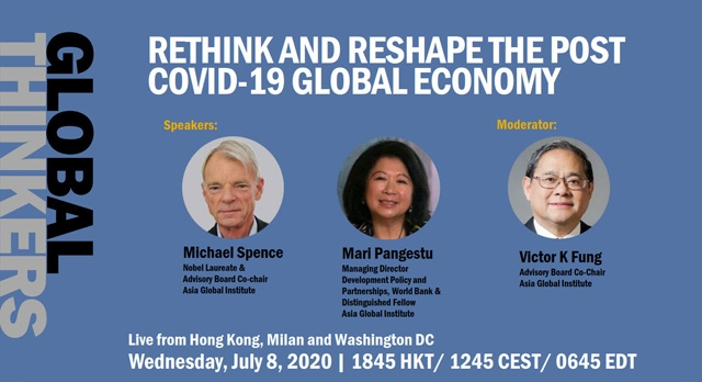 Global Thinkers - Rethink and Reshape the Post COVID-19 Global Economy